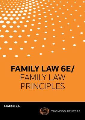 Family Law 6e/Family Law Principles 2e