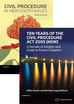 Ten Years of the Civil Procedure Act 2005 (NSW) + Civil Procedure In New South Wales 3rd Edition Value Pack