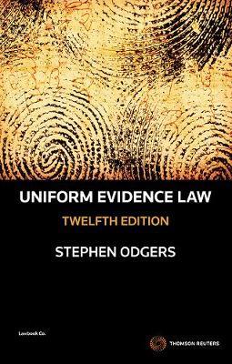 Uniform Evidence Law 12th Edition