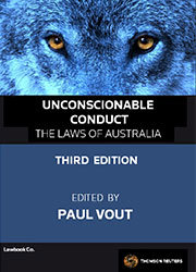 Unconscionable Conduct Third Edition - The Laws of Australia