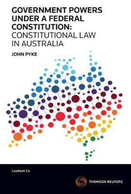 Government Powers Under a Federal Constitution: Consti Law in AU
