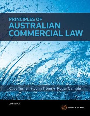Principles of Australian Commercial Law