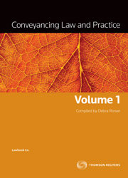 Conveyancing Law and Practice Vol 1