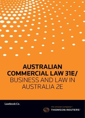 Australian Commcerical Law 31e/ Business and Law in Australia