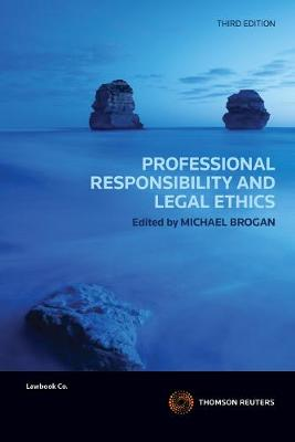 Professional Responsibility and Legal Ethics 3rd Edition