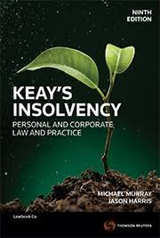 Keay s Insolvency: Personal & Corporate Law and Practice