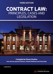 Contract Law: Principles, Cases and Legislation 3rd ed (Curtin Uni)