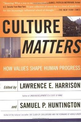 Culture Matters: How Values Shape Human Progress