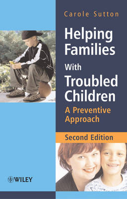 Helping Families with Troubled Children: A Preventive Approach