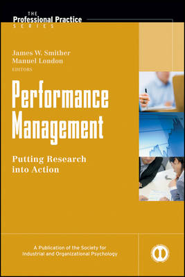 Performance Management: Putting Research into Practice