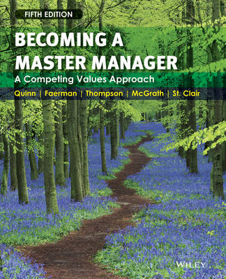 Becoming a Master Manager - A Competing Values Approach 5E
