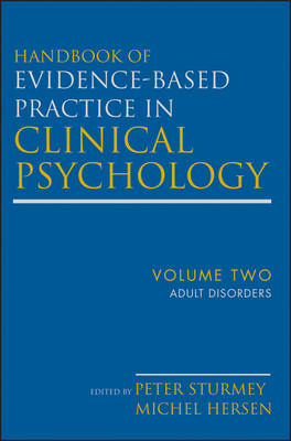 Handbook of Evidence-Based Practice in Clinical Psychology: Adult Disorders: Volume 2