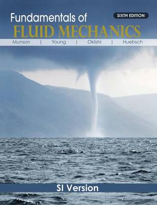 Fundamentals of Fluid Mechanics: SI Version