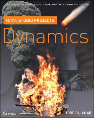 Maya Studio Projects: Dynamics