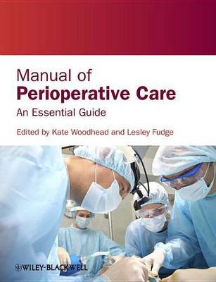 Manual of Perioperative Care: An Essential Guide