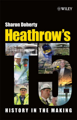 Heathrow's Terminal 5: History in the Making