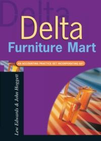 Delta Furniture Mart: an Accounting Practice Set
