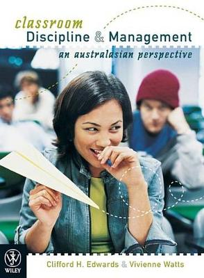 Classroom Discipline and Management: an Australasian Perspective