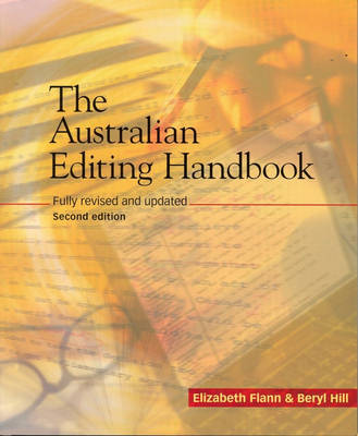 Style Manual - For Authors, Editors and Printers 6E + Flann/ Australian Editing Handbook 2E