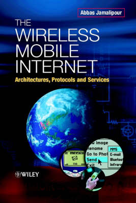 The Wireless Mobile Internet