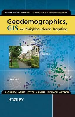 Geodemographics, GIS and Neighbourhood Targeting