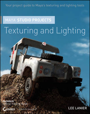 Maya Studio Projects: Texturing and Lighting
