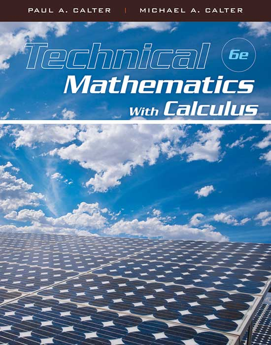 Technical Mathematics with Calculus, 6th Edition