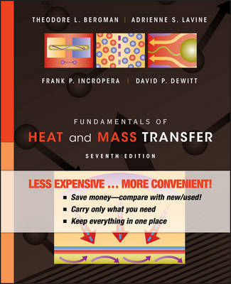 Fundamentals of Heat and Mass Transfer 7E Binder Ready Version