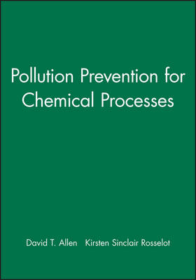 Pollution Prevention for Chemical Processes