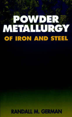 Powder Metallurgy of Iron and Steel