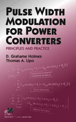 Pulse Width Modulation for Power Converters: Principles and Practice