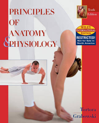 Principles of Anatomy and Physiology: WITH Atlas of the Human Skeleton