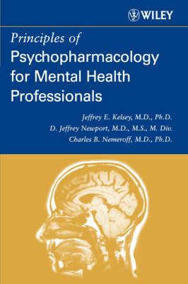 Principles of Psychopharmacology for Mental Health Professionals