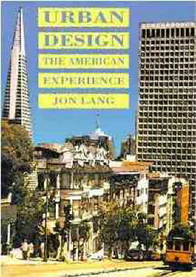 Urban Design: The American Experience