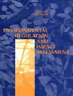 Environmental Regulation And Impact Assessment