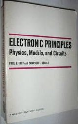 Electronic Principles: Physics, Models and Circuits