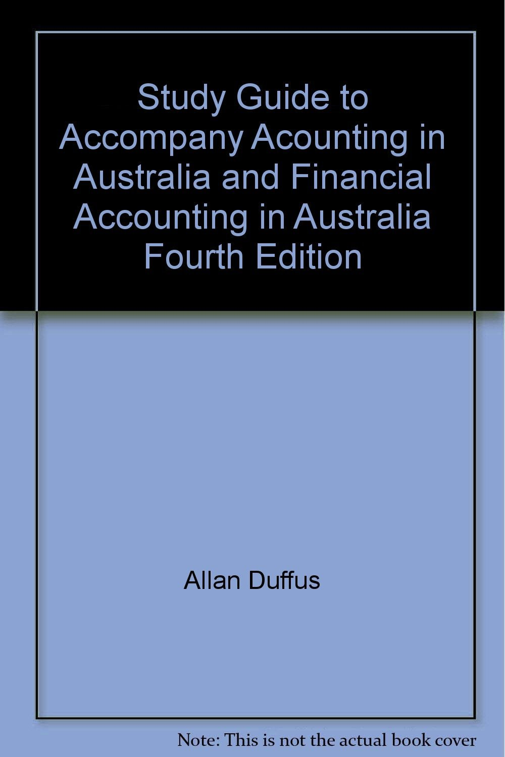 Accounting in Australia 4e/Financial Accounting in Australia 4e Study Guide