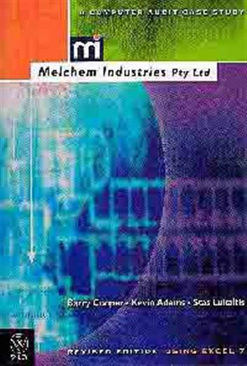 Melchem Industries: A Computer Audit Case Study. Using Excel 7