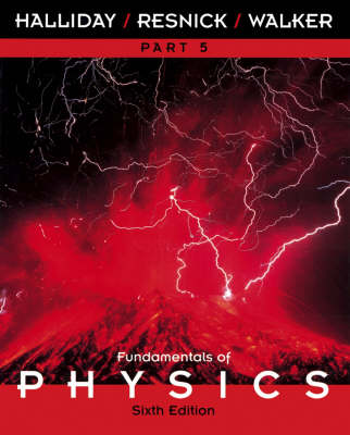 Fundamentals of Physics: Pt. 5, Ch. 39-45