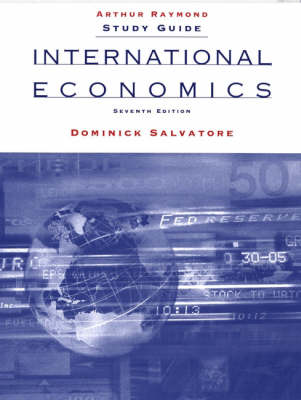International Economics: International Economics, Study Guide Study Guide