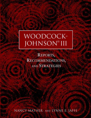 Woodcock-Johnson III: Reports, Recommendations and Strategies