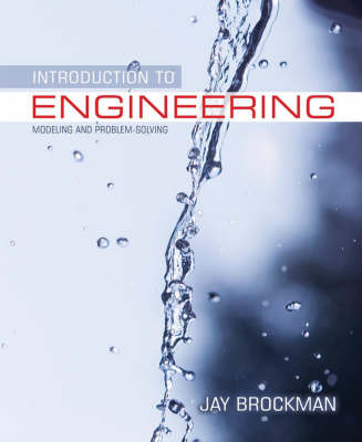 An Introduction to Engineering: Modeling and Problem Solving