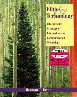 Ethics in an Age of Information and Communication Technology