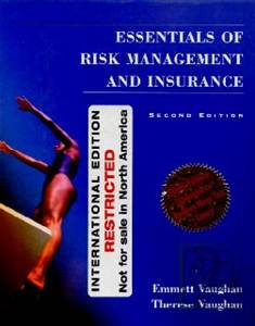 Essentials of Insurance: A Risk Management Perspective