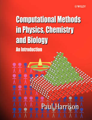 Computational Methods in Physics, Chemistry and Biology: An Introduction