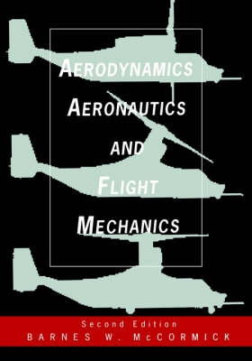 Aerodynamics, Aeronautics and Flight Mechanics