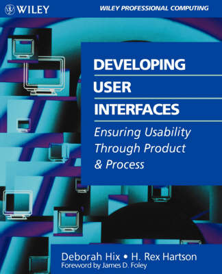 Developing User Interfaces: Ensuring Usability Through Product & Process