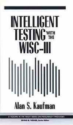 Intelligent Testing with the WISC-III