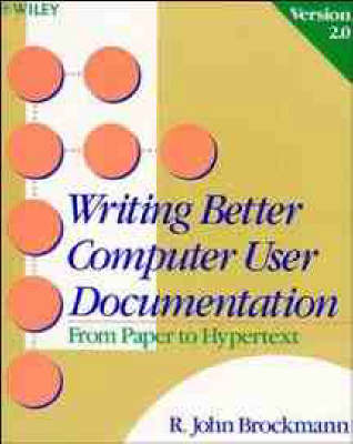 Writing Better Computer User Documentation: From Paper to Hypertext Version 2.0