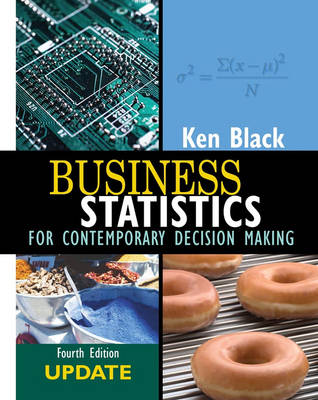 Business Statistics: Contemporary Decision Making: Update Version with eGrade Plus